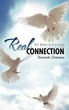 Real Connection : Towards Oneness by Siti Rohani Ariffin Leong (2012, Hardcover)