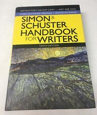 Simon and Schuster Handbook for Writers: Tenth Edition Instructors Review Copy