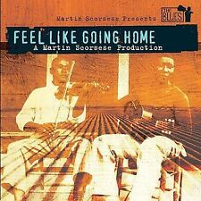 Martin Scorsese Presents the Blues: Feel Like Going Home by Original Soundtrack