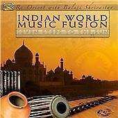 Indian World Music Fusion - Seven Steps To The Sun, Re-Orient With Baluji Shriva