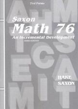 Saxon Math 76: An Incremental Development: Test Forms, 3rd ed