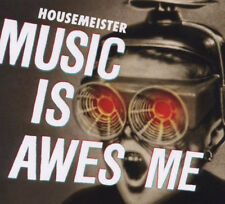 HOUSEMEISTER = music is awesome = ELECTRO RAVE TECH TRASH BEAT GROOVES !!