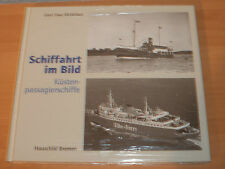 Sammlung Schiffahrt im Bild Küstenpassagierschiffe Hardcover!
