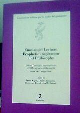 Emmanuel Levinas. Prophetic inspiration and philosophy