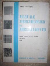 MARIO LORENZATO - MANUALE MERCEOLOGICO DI ABBIGLIAMENTO - ED:S.MARCO 1961 (FB)