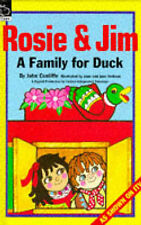 Good, Rosie and Jim: A Family for Duck (Rosie & Jim), Cunliffe, John, Book