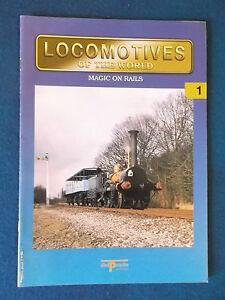 Locomotives of the World Magazine - Magic on Rails. Published by Del Prado 2003