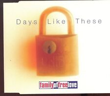 Family Of Free Love / Days Like These