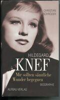 Buch Hildegard Knef: Mir sollten sämtliche Wunder begegnen (2004)