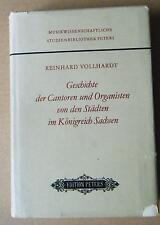 Geschichte der Cantoren und Organisten von den Städten im Königreich Sachsen