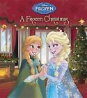 A Frozen Christmas (Disney Frozen) (Glitter Board Book) by Andrea Posner-Sanchez