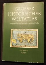 Bayerischen Schulbuch GROSSER HISTORISCHER WELTATLAS Vintage Copy