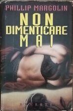 NON DIMENTICARE MAI - Margolin Phillip (Cde 1994) Ca