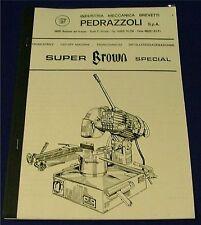 Pedrazzolli Super Brown Cut-Off Saw manual
