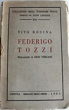 TITO ROSINA FEDERIGO TOZZI: SAGGIO CRITICO CON DEDICA AUTORE ORFINI 1935