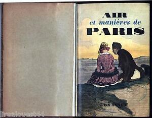 Air et manières de Paris Bessand-Massenet Grasset 1937