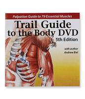 Trail Guide to the Body Anatomy & Palpation Video on DVD 5th Edition 79 Muscles