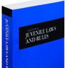 California Juvenile Laws and Rules 2016 ed. (California Desktop) Thomson Reuters