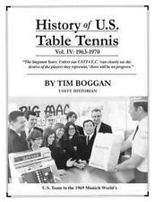 History of U. S. Table Tennis: History of U. S. Table Tennis Volume 4 by Tim...