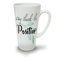 Stay Think Be Positive NEW White Tea Coffee Latte Mug 12 17 oz | Wellcoda