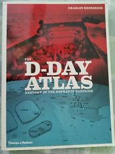 The D-Day Atlas : Anatomy of the Normandy Campaign by Charles Messenger (2014, …
