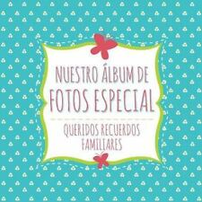 Nuestro Album de Fotos Especial by Speedy Publishing Llc (2014, Paperback)