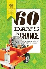 60 Days to Change A Daily How-To Guide w/Actionable Tips for Improving Your Life