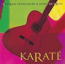 Andrew Pendlebury & Doug De Vries - Karaté    *** BRAND NEW CD ***