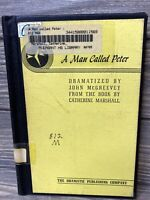 A Man Called Peter Catherine Marshall 1951 Hardback Book