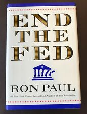SIGNED BOOK- End the Fed by Ron Paul (2009, Hardcover) 1st Edition