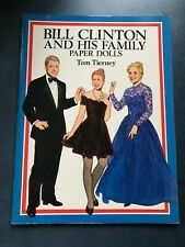 Bill Clinton and His Family Paper Dolls Tom Tierney