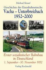 Geschichte der Eisenbahnstrecke Vacha Unterbreizbach Kalitransporte Kalizug Buch