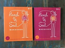 Head-to-Soul Makeover : Helping Teen Girls Become Real Fake World Bible Study