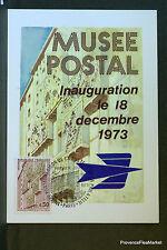 MUSEE POSTAL  1973 CARTE MAXIMUM FRANCE Premier Jour 1° FDC Yt 1782c
