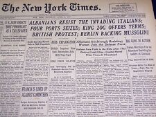 1939 APRIL 8 NEW YORK TIMES - ALBANIANS RESIST ITALIANS, MUSSOLINI - NT 1401