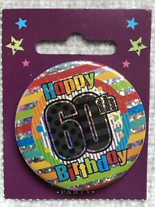 For Him 60th Birthday Badge male brother friend son