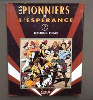 Les Pionniers de l'espérance N°7. Soleil production 1995 EO