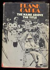 Frank Capra The Name Above the Title, 1971, An Autobiography, Illustrated