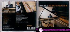 CD LARRY WILLIS THIS TIME THE DREAM'S ON ME (SOLO PIANO) HIGHNOTE U.S.A. 2012