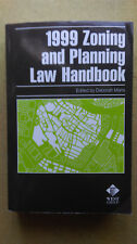 1999 Zoning and Planning Law Handbook  Edited by Deborah Mans  WEST GROUP  1999