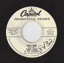 ♫SAMMY HAGAN & VISCOUNTS Wild Bird/Don't Cry Capitol 3818 WLP R&B DOO WOP 45RPM♫