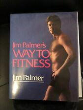 Jim Palmer's Way to Fitness autographed Book 1985 - MINT - BEAUTY