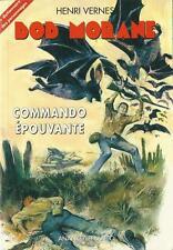 BOB MORANE : COMMANDO EPOUVANTE - ED. ANANKE - N° 100 - HENRI VERNES - NEUF !
