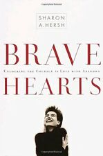 Bravehearts: Unlocking the Courage to Love with Ab