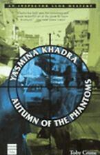 Autumn of the Phantoms, Yasmina Khadra, Good Condition, Book