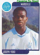 185 JOSEPH YOBO NIGERIA OLYMPIQUE DE MARSEILLE OM STICKER FOOT 2002 PANINI