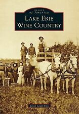 Lake Erie Wine Country by Jewel Leigh Ellis (2014, Paperback) Signed by Author