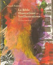 LA BIBLA ILLUSTRATIONS-SURILLUSTRATIONS - Arnulf Rainer