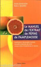 Livre le manuel de l'extrait de pépins de pamplemousse   book