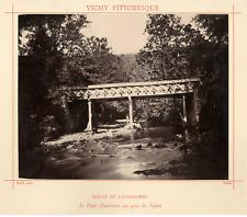 Max. Phot. France, Route de l'Ardoisière, Le Pont américain  Vintage albume